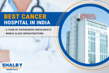 Shalby: The Best Cancer Hospital in India